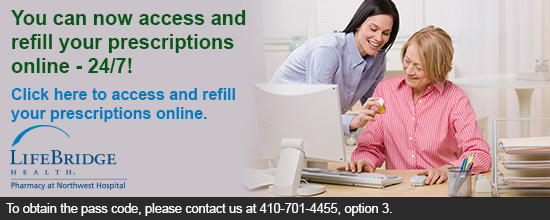 Click here to go to the Northwest Hospital Online Prescription Refill website.